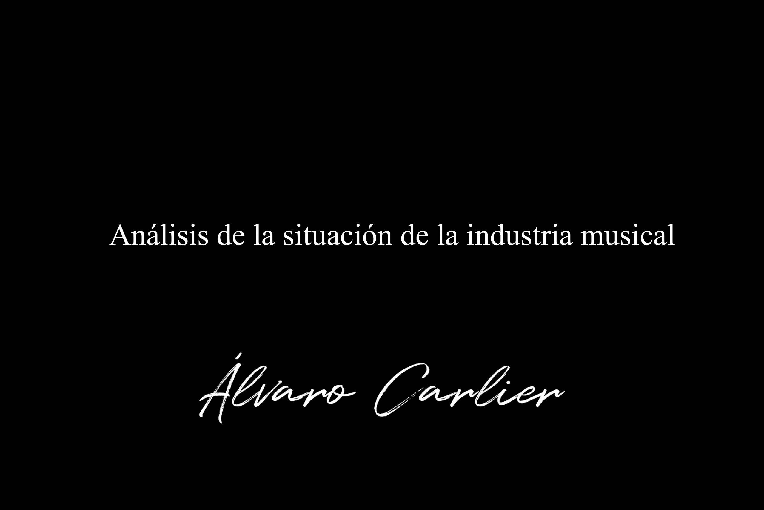 Análisis de la situación de la industria musical