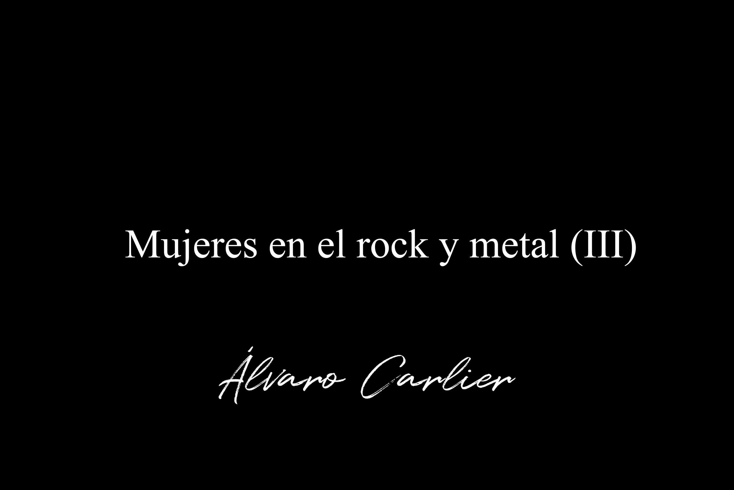 Mujeres en el rock y metal (III)